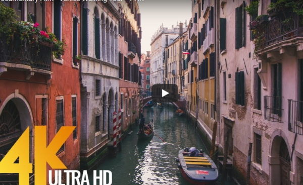 4K-Documentary-Film-Venice-Walking-Tour-1-HR-1-600x400